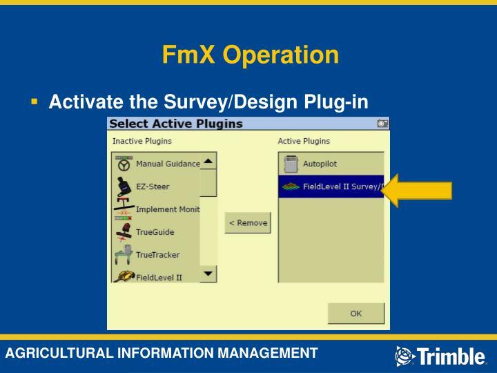 Fmx operation