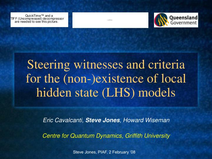 steering witnesses and criteria for the non existence of local hidden state lhs models n.