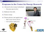 programs in the center for energy research