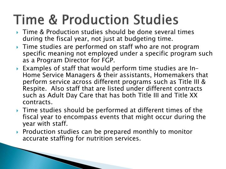 Time & Production Studies