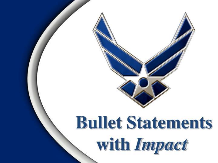 Bullet Statements