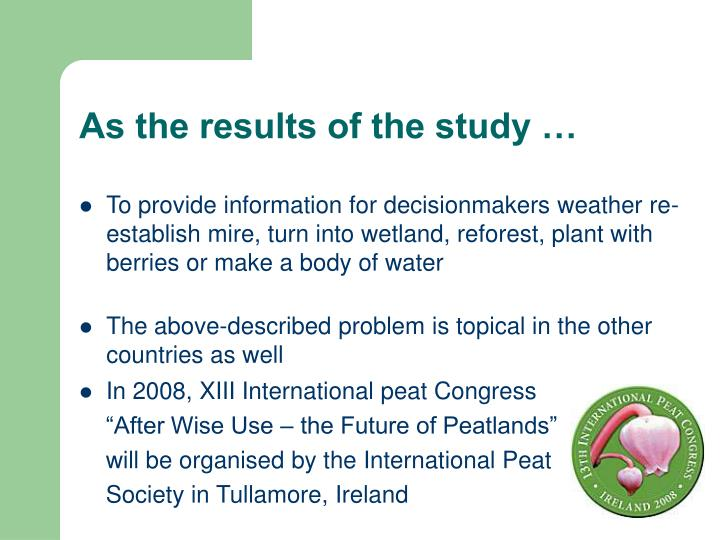 As the results of the study …