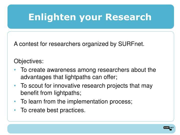 Enlighten your Research