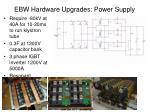 ebw hardware upgrades power supply
