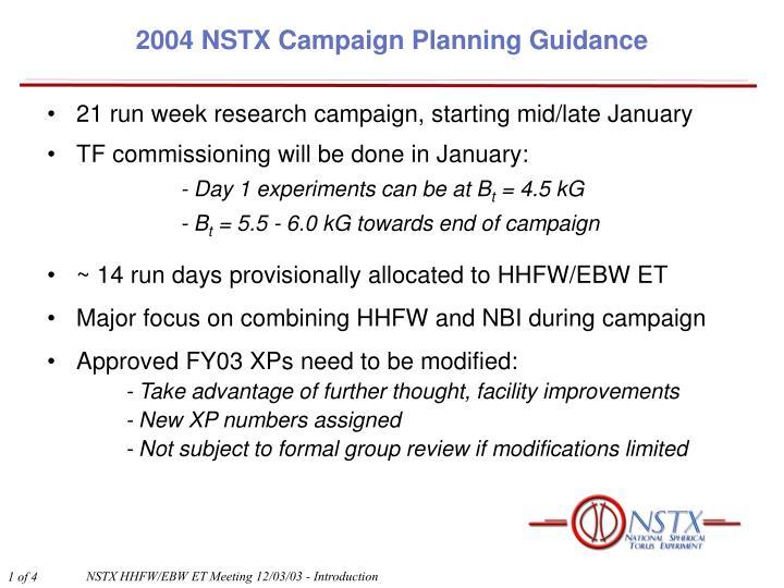 2004 nstx campaign planning guidance
