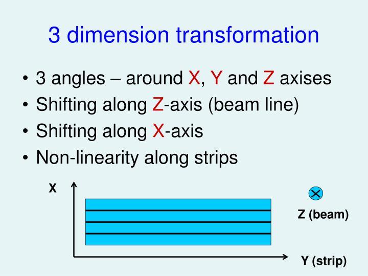 3 dimension transformation