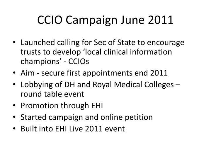 Ccio campaign june 2011