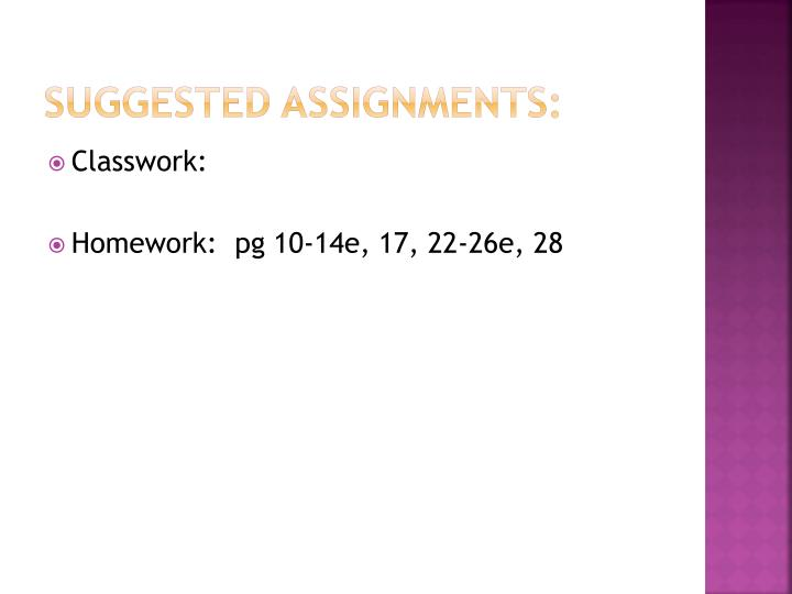 Suggested Assignments: