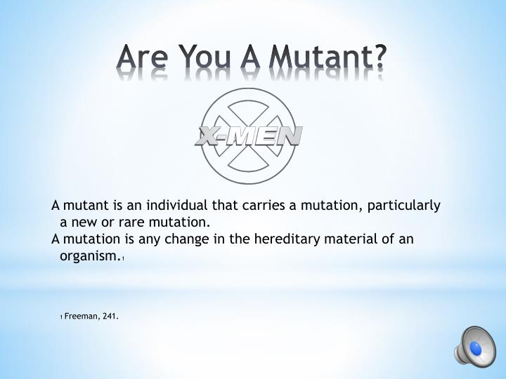 Are you a mutant