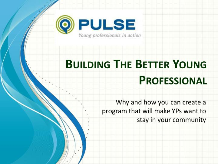 building the better young professional