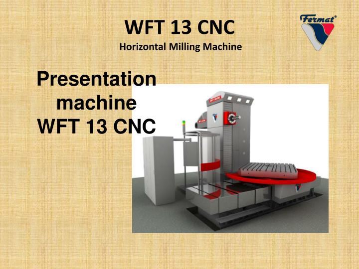 wft 13 cnc horizontal milling machine n.