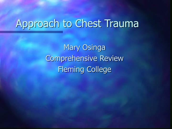 approach to chest trauma n.