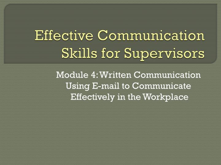 PPT - Effective Communication Skills for Supervisors