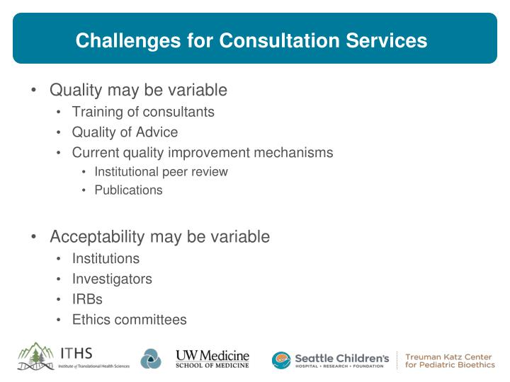 Challenges for Consultation Services
