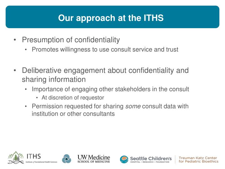 Our approach at the ITHS