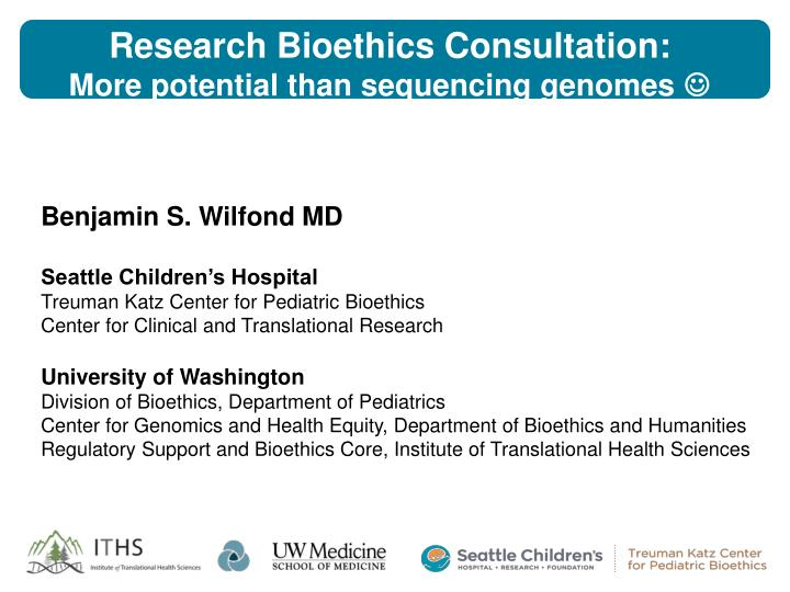 Research bioethics consultation more potential than sequencing genomes