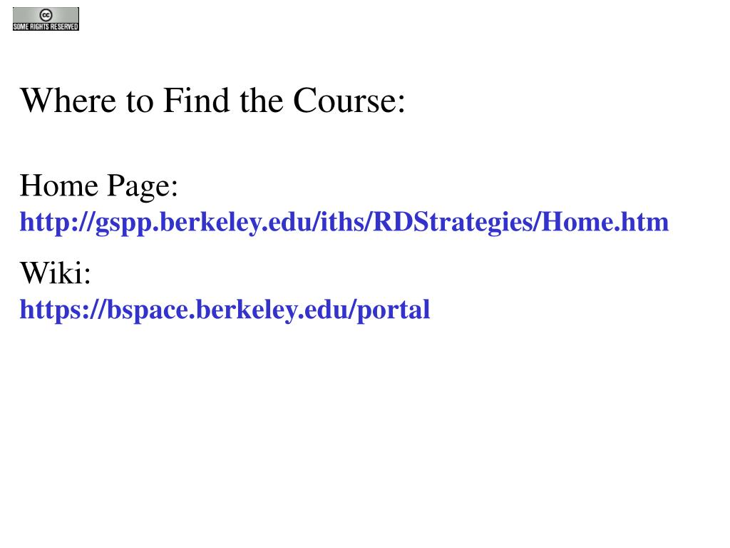ppt where to find the course home page gspp berkeley ithswhere to find the course home page gspp berkeley iths rdstrategies home htm wiki powerpoint ppt presentation