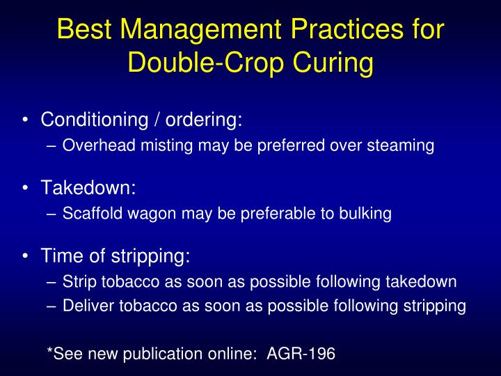 Best Management Practices for Double-Crop Curing