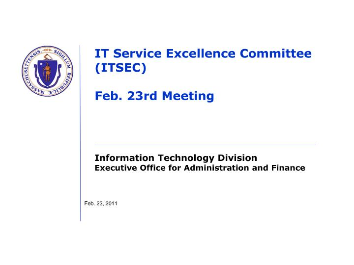 it service excellence committee itsec feb 23rd meeting n.