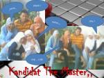 kandidat the master