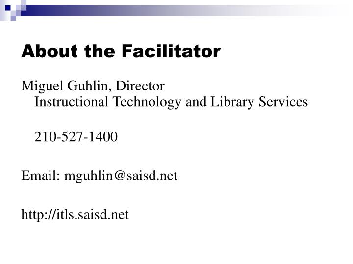 About the facilitator