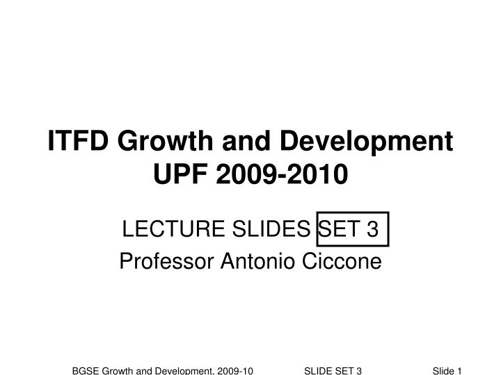 itfd growth and development upf 2009 2010 n.