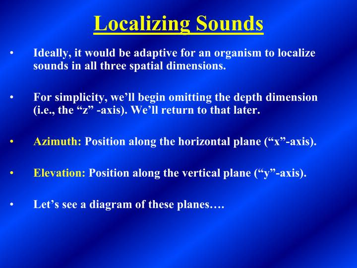 Localizing sounds1