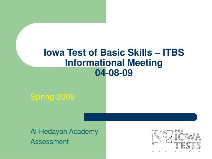 Iowa test of basic skills itbs informational meeting 04 08 09