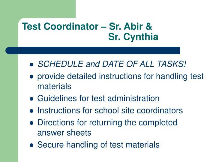 Test Coordinator – Sr. Abir &Sr. Cynthia