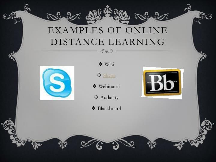 Examples of online distance learning