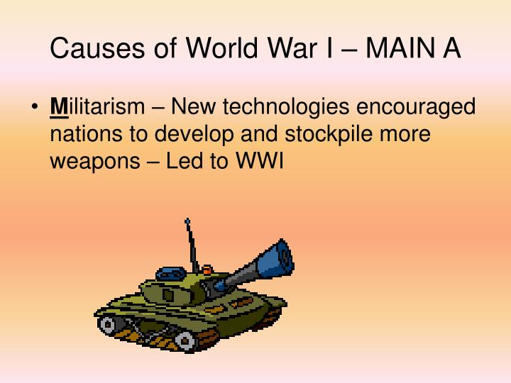 Causes of World War I – MAIN A
