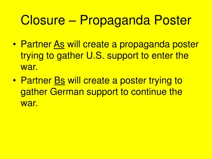 Closure – Propaganda Poster
