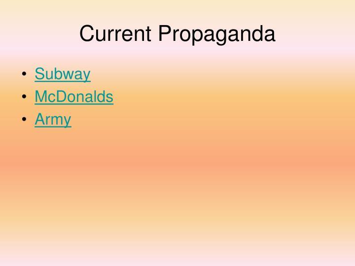 Current Propaganda