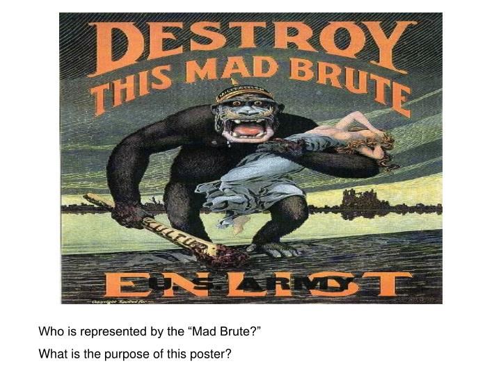 """Who is represented by the """"Mad Brute?"""""""