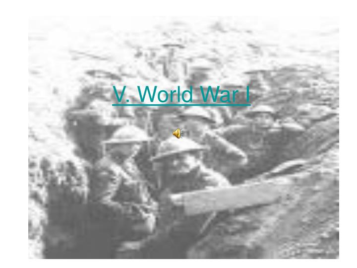 V. World War I