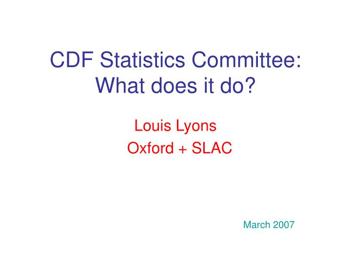 cdf statistics committee what does it do n.
