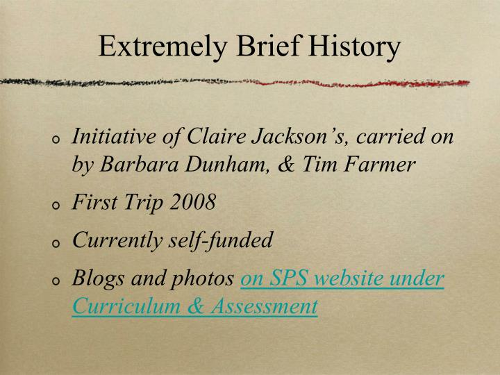 Extremely brief history