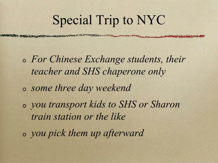 Special Trip to NYC