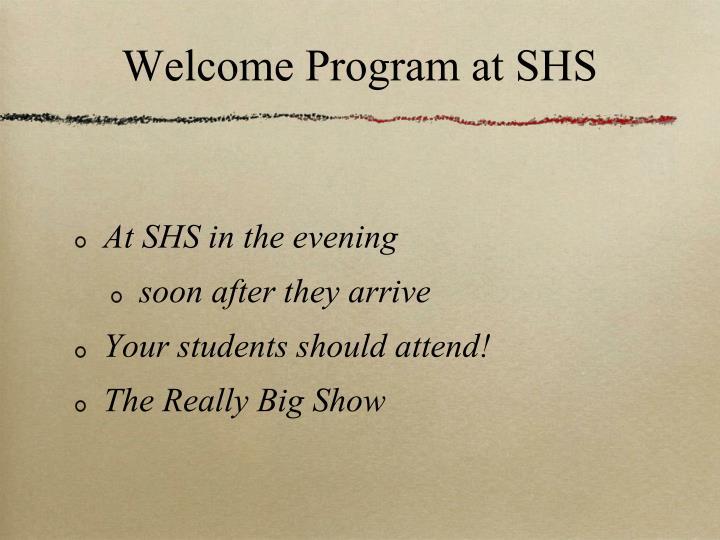 Welcome Program at SHS