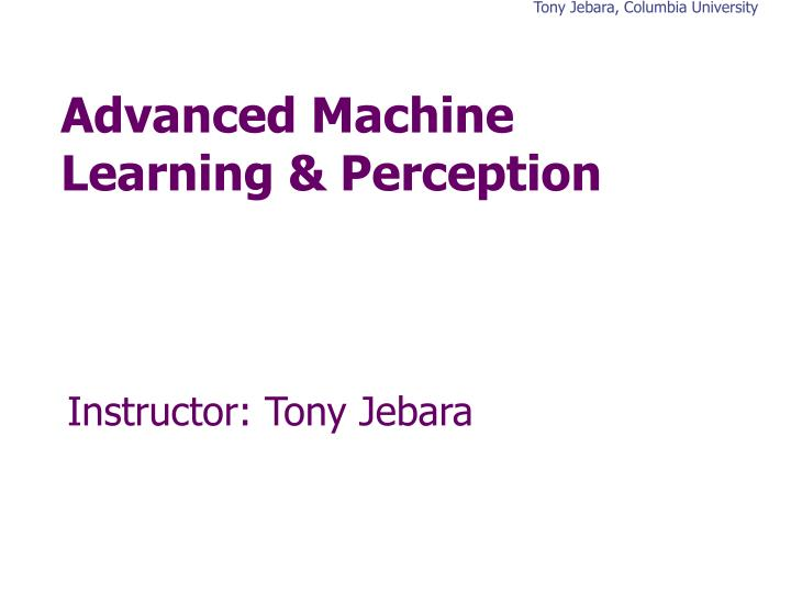 advanced machine learning perception n.