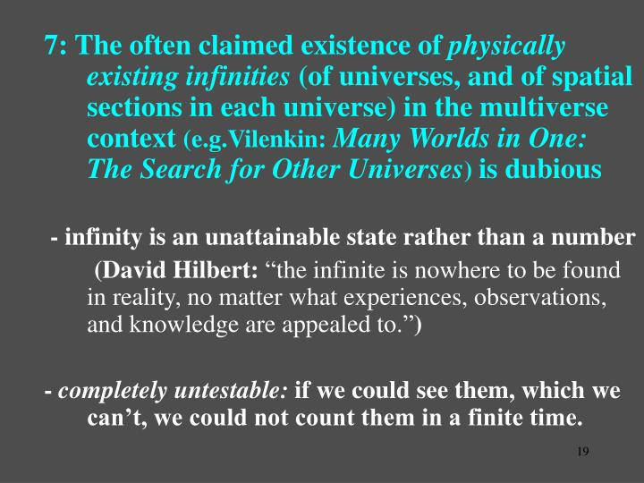 7: The often claimed existence of