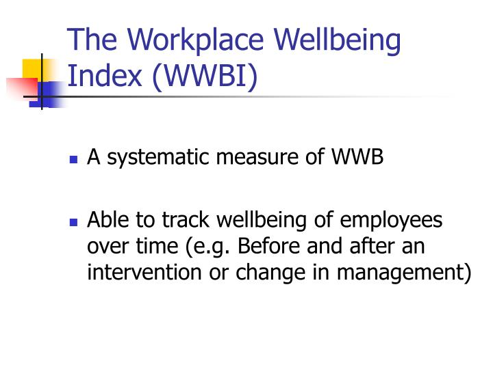 The Workplace Wellbeing Index (WWBI)