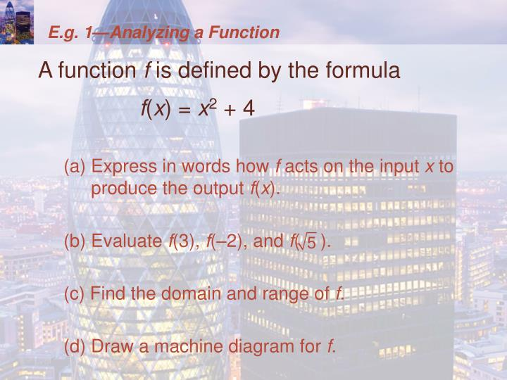 E.g. 1—Analyzing a Function