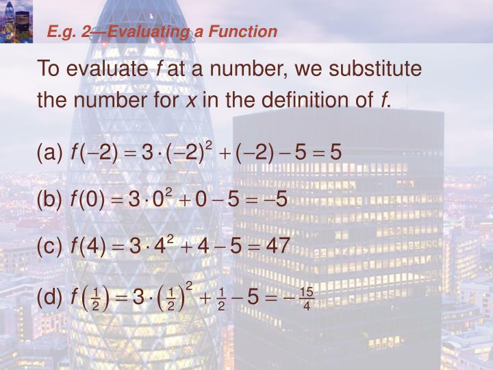 E.g. 2—Evaluating a Function