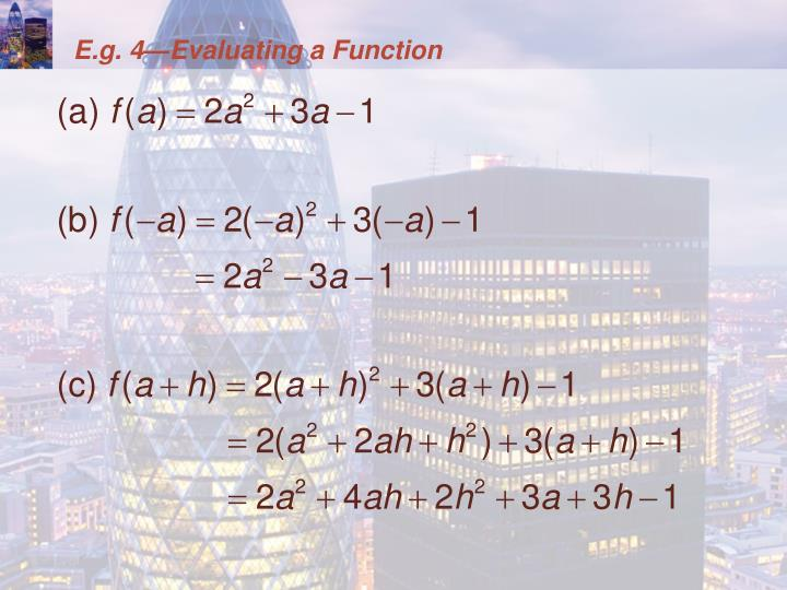 E.g. 4—Evaluating a Function