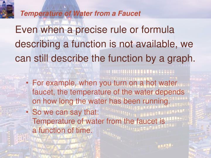 Temperature of Water from a Faucet