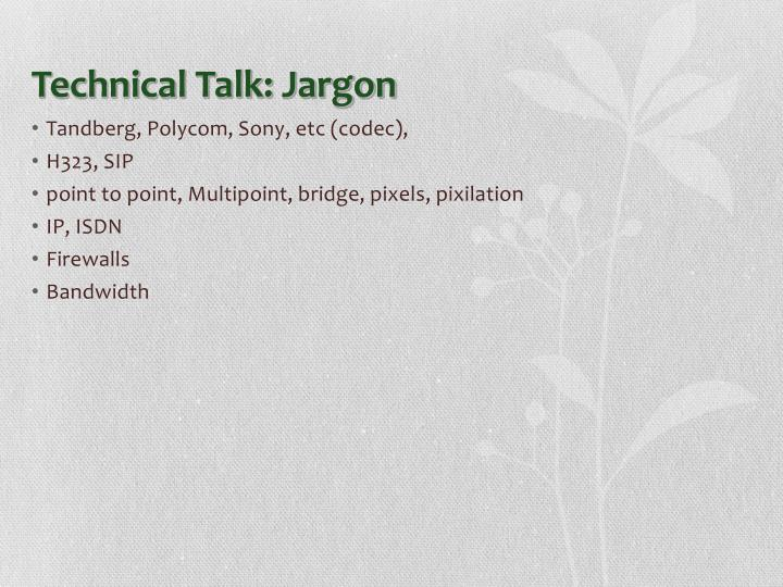 Technical talk jargon