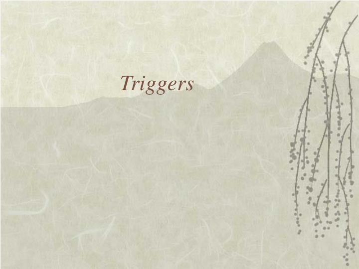 triggers n.