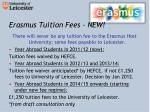 erasmus tuition fees new