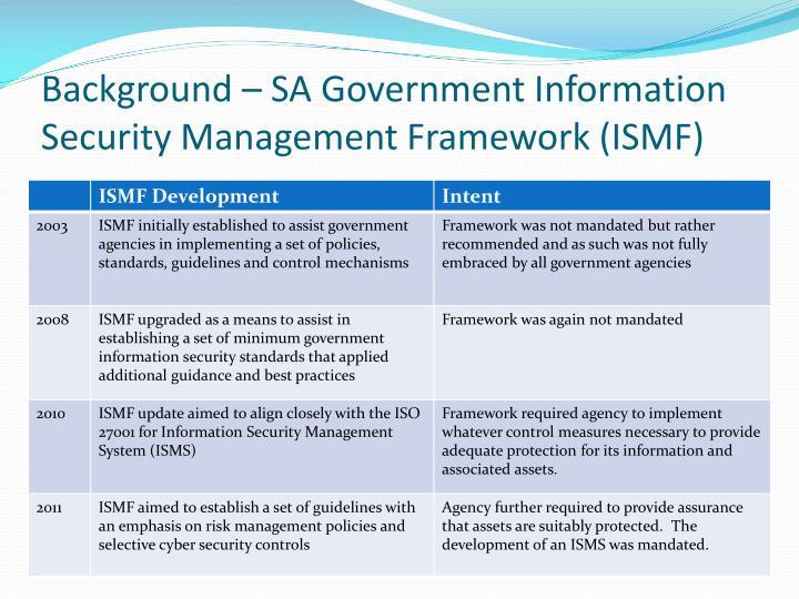 Background – SA Government Information Security Management Framework (ISMF)